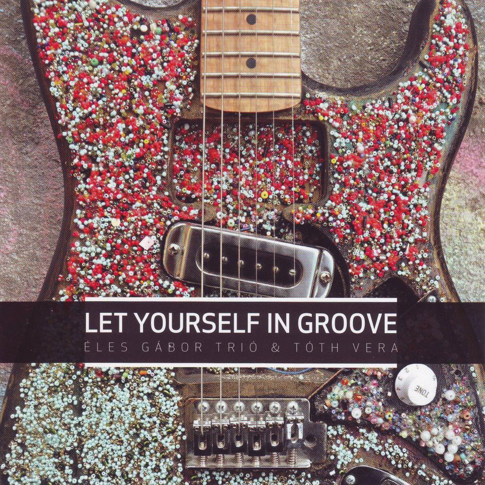 Let yourself in groove borítókép